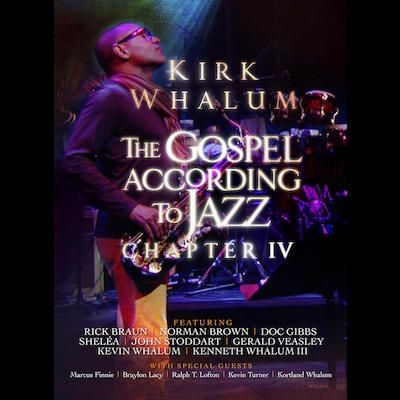 Kirk Whalum - The Gospel According To Jazz Chapter IV (DVD)