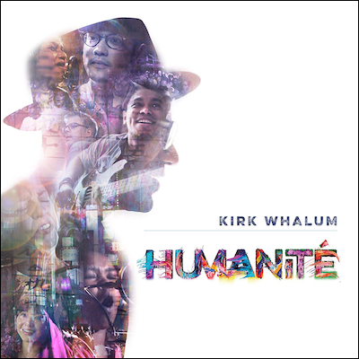 Kirk Whalum - Humanité