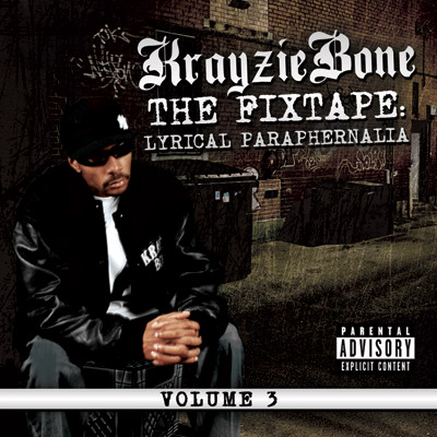 Krayzie Bone - The Fix Tape Vol. 3: Lyrical Paraphernalia