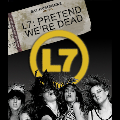 L7 - Pretend We're Dead (DVD/Blu-ray)
