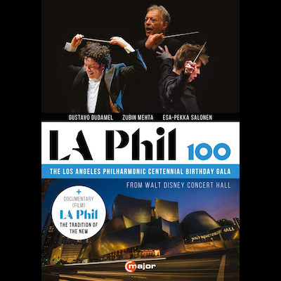 Los Angeles Philharmonic - LA Phil 100: The LA Philharmonic Centennial Birthday Gala