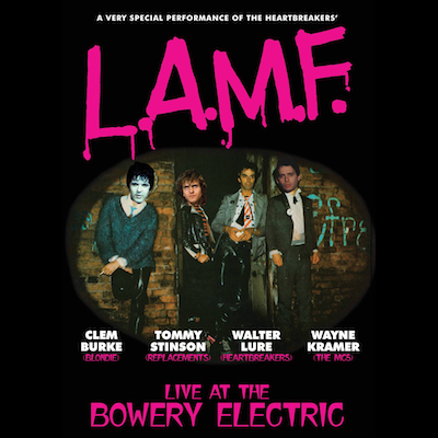 Walter Lure, Tommy Stinson, Clem Burke, Wayne Kramer - L.A.M.F. Live At The Bowery Electric (DVD)