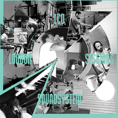 LCD Soundsystem - London Sessions