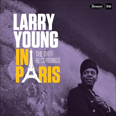 Larry Young - In Paris: The ORTF Recordings