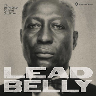 Leadbelly - The Smithsonian Folkways Collection