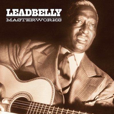 Leadbelly - Masterworks Volumes 1 & 2