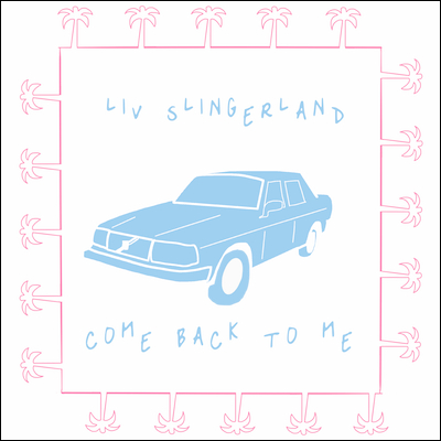Liv Slingerland - Come Back To Me (EP)