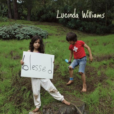 Lucinda Williams - Blessed
