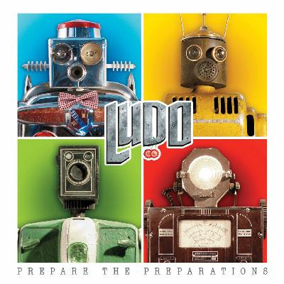 Ludo - Prepare The Preparations