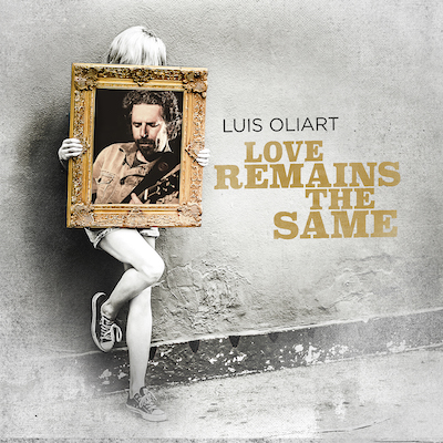 Luis Oliart - Love Remains The Same