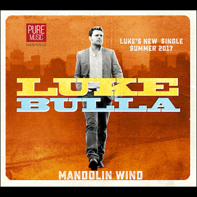 Luke Bulla - Mandolin Wind (Single)