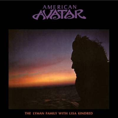 The Lyman Family With Lisa Kindred - American Avatar: Love Comes Rolling Down