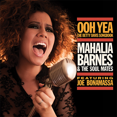 Mahalia Barnes & The Soul Mates - Ooh Yea! – The Betty Davis Songbook