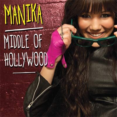 Manika - Middle Of Hollywood