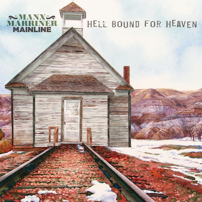 Manx Marriner Mainline - Hell Bound For Heaven