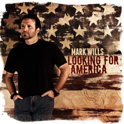 Mark Wills - Looking For America