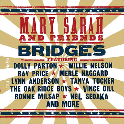 Mary Sarah And Friends - Bridges