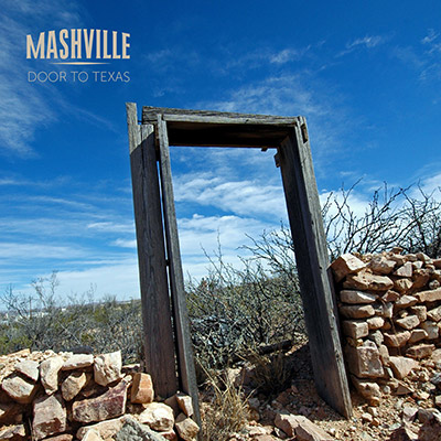 Mashville - Door To Texas