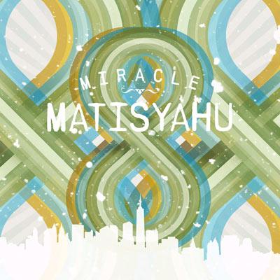 Matisyahu - Miracle EP