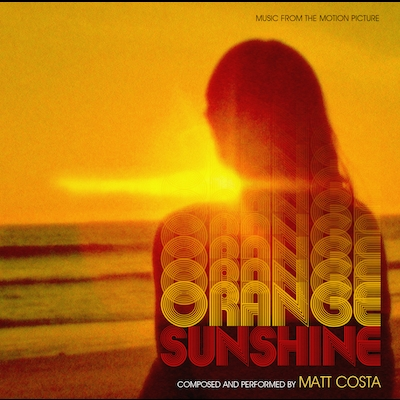 Matt Costa - Music From The Motion Picture Orange Sunshine
