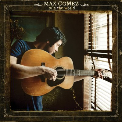 Max Gomez - Rule The World