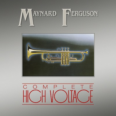 Maynard Ferguson - Complete High Voltage