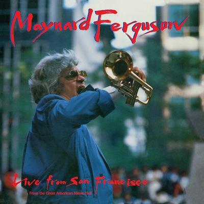 Maynard Ferguson - Live From San Francisco (Reissue)