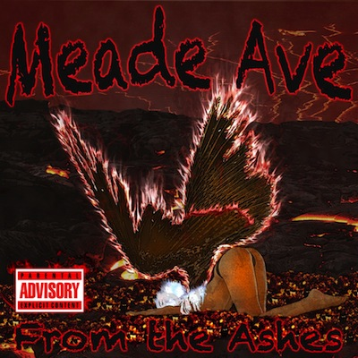 Meade Ave - From The Ashes