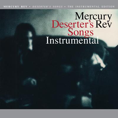 Mercury Rev - Deserter's Songs Instrumental
