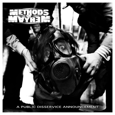 Methods Of Mayhem - A Public Disservice Announcement
