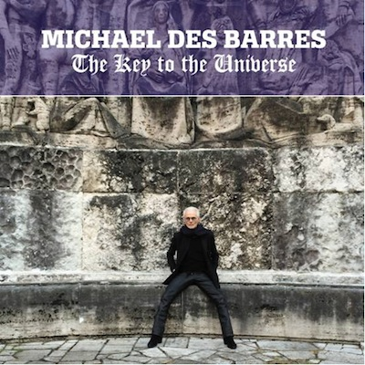Michael Des Barres - The Key To The Universe