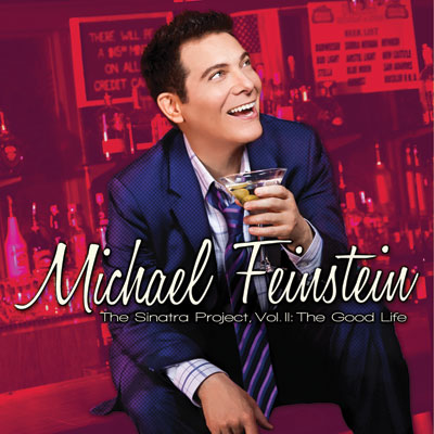 michael bubl christmas michael feinstein the sinatra project vol ii the good life