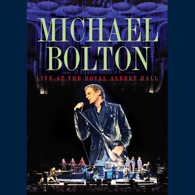 Michael Bolton - Live At Royal Albert Hall (DVD)