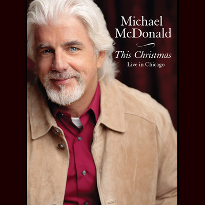 Michael McDonald - This Christmas - Live In Chicago (DVD)