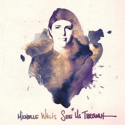 Michelle Willis - See Us Through