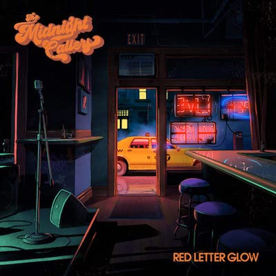 The Midnight Callers - Red Letter Glow