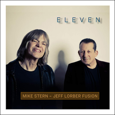 Mike Stern - Jeff Lorber Fusion - Eleven