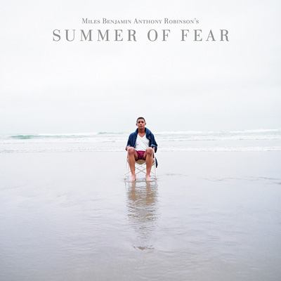 Miles Benjamin Anthony Robinson - Summer of Fear (Vinyl)