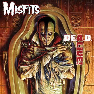 The Misfits - DEA.D. ALIVE!