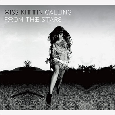 Miss Kittin - Calling From The Stars