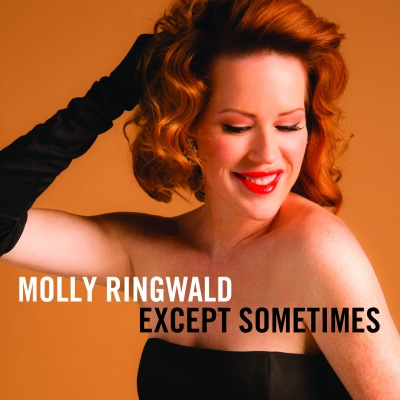 Molly Ringwald - Except... Sometimes
