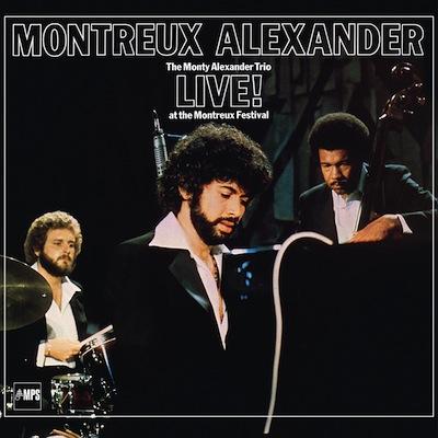 Monty Alexander Trio - Montreux Alexander: Live! At the Montreux Festival (Vinyl Reissue)