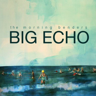 The Morning Benders - Big Echo