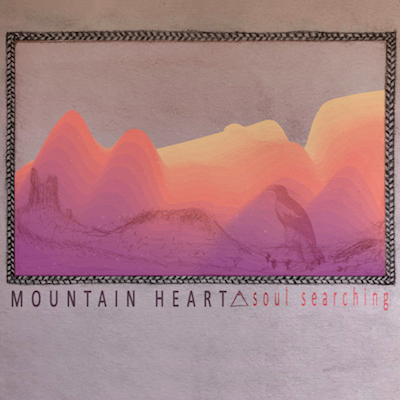 Mountain Heart - Soul Searching