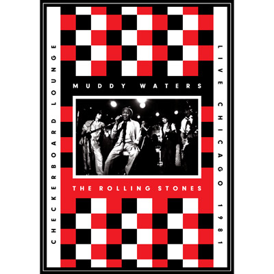 Muddy Waters & The Rolling Stones - Live At The Checkerboard Lounge, Chicago 1981 (DVD/CD)