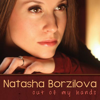 Natasha Borzilova - Out Of My Hands
