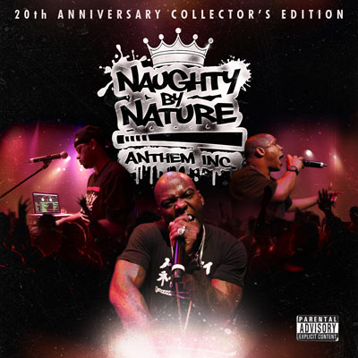 Naughty By Nature - Anthem Inc. (20th Anniversary Collector's Edition)