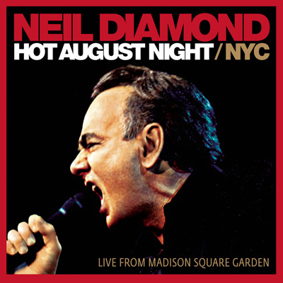 Neil Diamond - Hot August Night / NYC (DVD/CD)