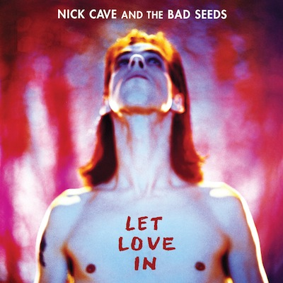Nick Cave & The Bad Seeds - Let Love In (Vinyl Reissue)