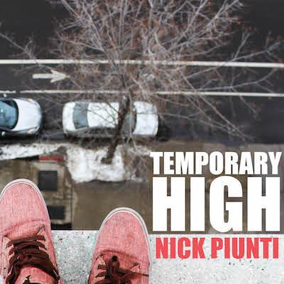 Nick Piunti - Temporary High